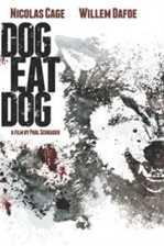 ადამიანი ადამიანის მტერია /  DOG EAT DOG (ქართულად)