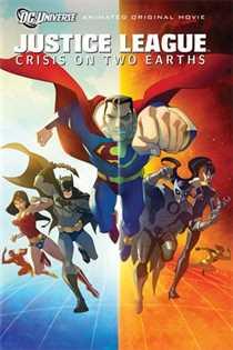 სამართლიანი ლიგა: ორი სამყაროს გასაჭირი / Justice League: Crisis on Two Earths (ქართულად)