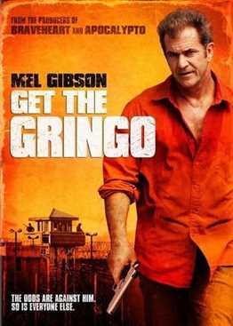 დაიჭირე გრინგო / Get the Gringo / Daichire Gringo  (ქართულად)