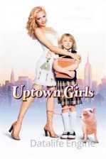 ქალაქელი გოგოები / Uptown Girls (ქართულად)