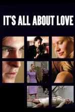 ყველაფერი სიყვარულის შესახებ / It's All About Love (ქართულად)
