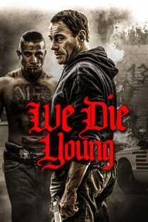 ჩვენ ახალგაზრდები ვკვდებით (ქართულად)  / We Die Young / chven axalgazrdebi vkvdebit (qartulad)